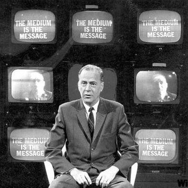 The medium is the message, Marshall McLuhan