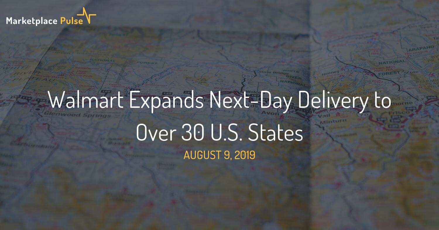 Walmart Expands Next-Day Delivery to Over 30 U.S. States